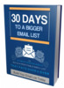 Thumbnail 30 Days to Build Your Bigger Email List